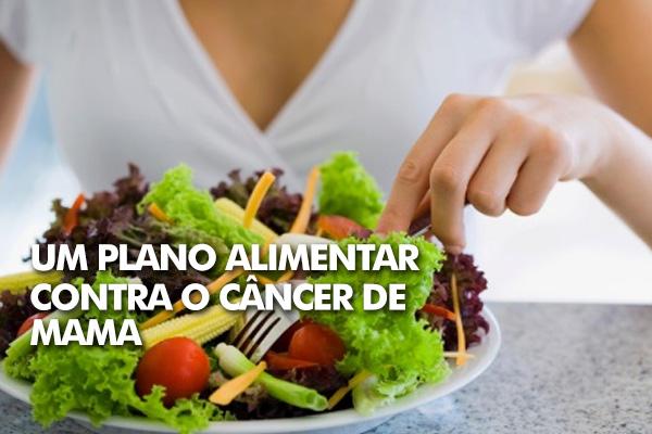 alimentação contra o câncer de mama